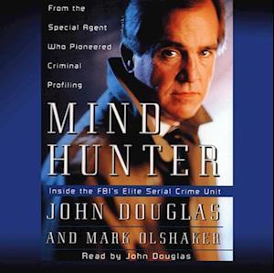 Mindhunter af Mark Olshaker, John E. Douglas