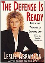 Defense Is Ready: Life in the Trenches of Criminal Law