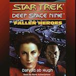 Star Trek Deep Space Nine: Fallen Heroes (STAR TREK: DEEP SPACE NINE)