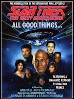 Star Trek Next Generation: All Good Things (STAR TREK, THE NEXT GENERATION)