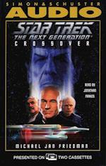 Star Trek Next Generation: Crossover (STAR TREK, THE NEXT GENERATION)