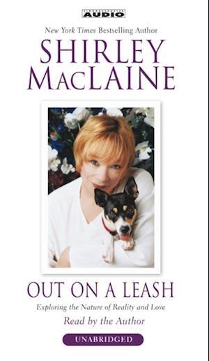 Out on a Leash af Shirley MacLaine