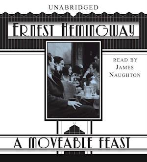 Moveable Feast af Ernest Hemingway