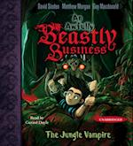 Jungle Vampire (An Awfully Beastly Business)