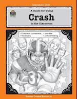 A Guide for Using Crash in the Classroom (Literature Unit Teacher Created Materials)