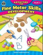 Activities for Fine Motor Skills Development Grd Prek-1 af Jodene Smith
