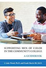 Supporting Men of Color in the Community College