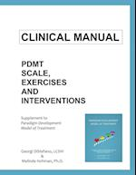 Clinical Manual for the Paradigm Developmental Model of Treatment