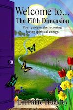 Welcome to the Fifth Dimension!