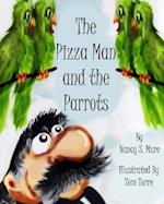 The Pizza Man and the Parrots