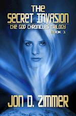 Secret Invasion [God Chronicles Book 1]