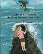Laurel and Delphinus Save the Florida Coral Reefs
