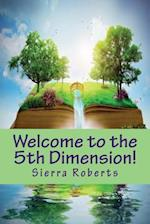 Welcome to the 5th Dimension!