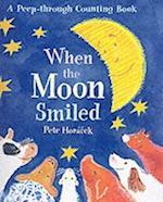 When the Moon Smiled af Petr Horacek