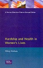 Hardship & Health Womens Lives