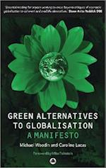 Green Alternatives to Globalisation af Michael Woodin