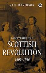 Discovering the Scottish Revolution 1692-1746 af Neil Davidson
