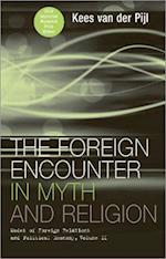 The The Foreign Encounter in Myth and Religion