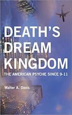 Death's Dream Kingdom af Walter Davis
