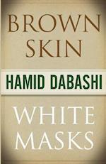 Brown Skin, White Masks