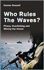 Who Rules the Waves?