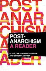 Post-Anarchism af Duane Rousselle