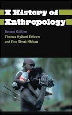 A History of Anthropology (Anthropology, Culture, and Society)