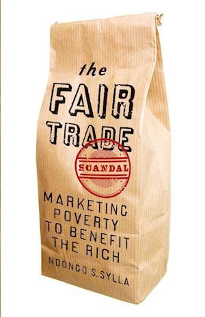 Bog, paperback The Fair Trade Scandal af Ndongo Samba Sylla