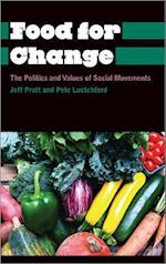 Food for Change (Anthropology, Culture, and Society)