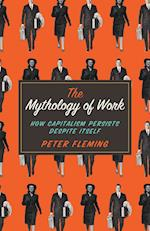 The Mythology of Work