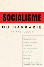 A Socialisme Ou Barbarie Anthology