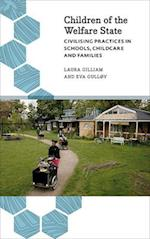 Children of the Welfare State (Anthropology, Culture, and Society)