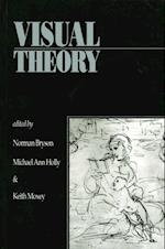 Visual Theory af Keith P F Moxey, Norman Bryson, Michael Ann Holly