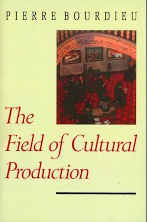 Bourdieu field of cultural production