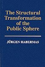 Structural Transformation of the Public Sphere -  an Inquiry Into a Category of Bourgeois Society