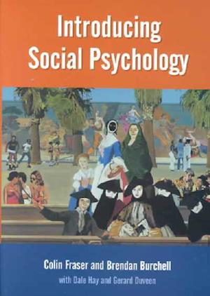 Bog, paperback Introducing Social Psychology af Brendan Burchell