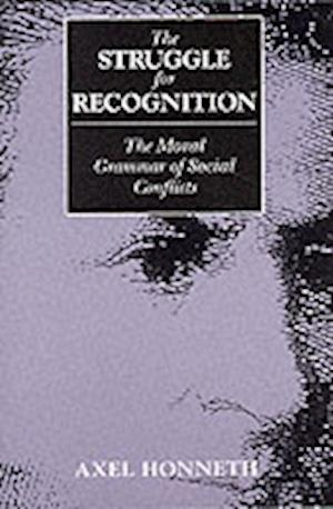 The Struggle for Recognition
