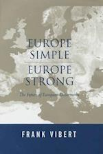 Europe Simple, Europe Strong