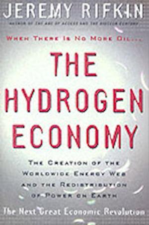 Bog, paperback The Hydrogen Economy af Jeremy Rifkin
