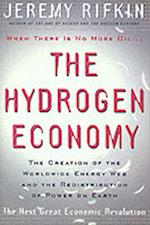 Hydrogen Economy - the Creation of the Worldwide  Energy Web and the Redistribution of Power on     Earth