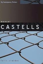 Manuel Castells (Key Contemporary Thinkers)