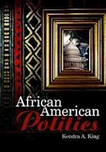 African American Politics (US Minority Politics Series)