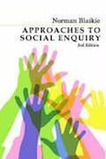 Approaches to Social Enquiry af Norman Blaikie