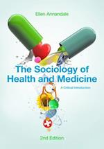 The Sociology of Health and Medicine