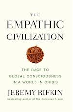 The Empathic Civilization af Jeremy Rifkin