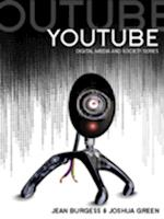 YouTube (Digital Media and Society)