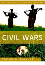 Civil Wars (War and Conflict in the Modern World)