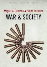 War and Society af Miguel A. Centeno