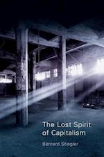The Lost Spirit of Capitalism - Disbelief and     Discredit, Vol. 3
