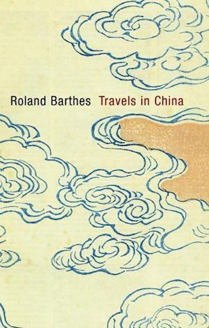 Bog paperback Travels in China af Roland Barthes